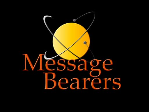 Message Bearers
