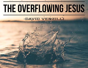 The Overflowing Jesus