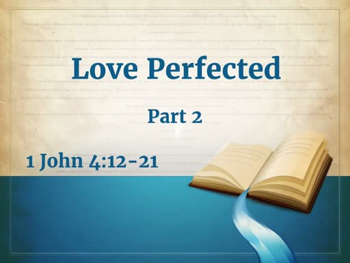 Love Perfected - Part 2