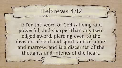 Sunday, August 25 2019 C. Smith Jesus the Word Hebrews 4