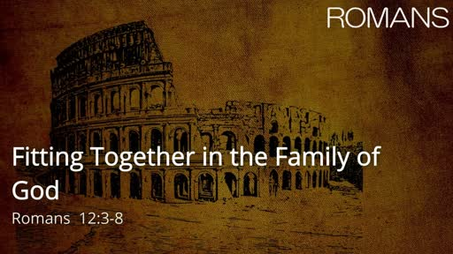 Fitting Together in the Family of God
