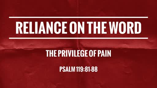 08 25 2019 Reliance on the Word