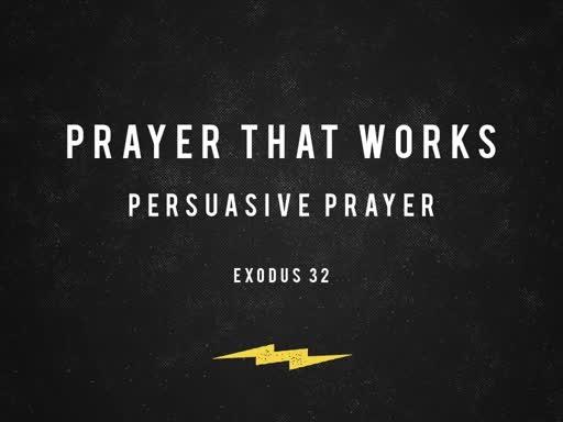 Persuasive Prayer