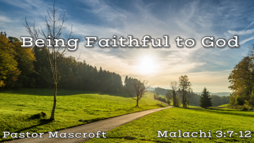 Being Faithful To God
