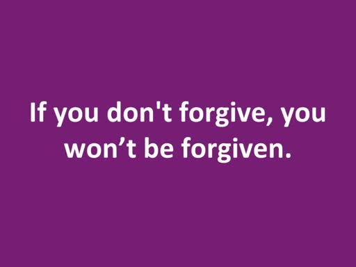 Forgive Others (things Jesus Said)