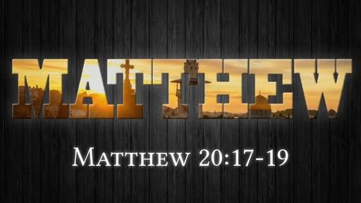 Matthew 20:17-19 - God's Eternal Plan
