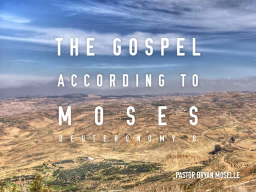 The Gospel According to Moses-Sunday, August 25 2019