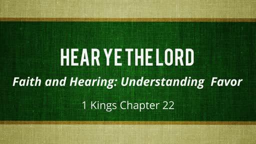Hear Ye the Lord