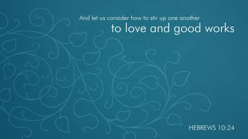 Hebrews 10:24 verse of the day image