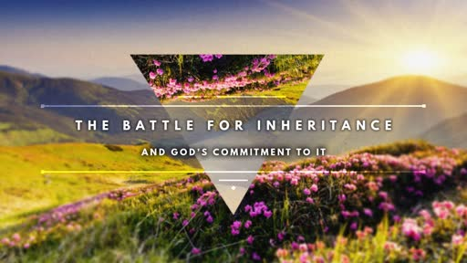 The Battle For inheritance
