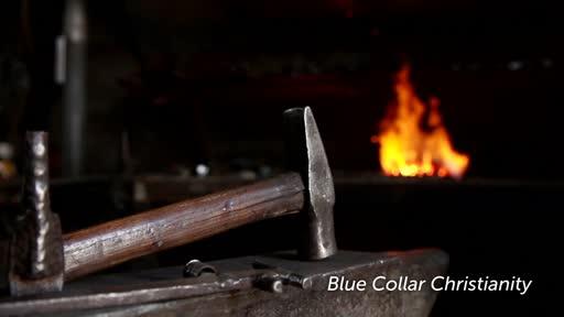 Blue Collar Christianity