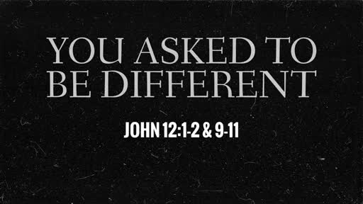 413 - You Asked to Be Different