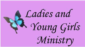Ladies And Young Girls Ministry