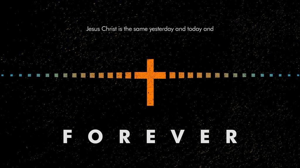 Hebrews 13:8 large preview