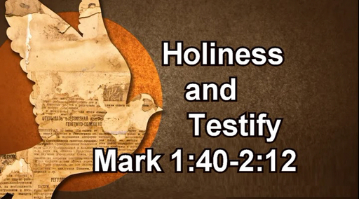 August 25 2019 Holiness and Testify