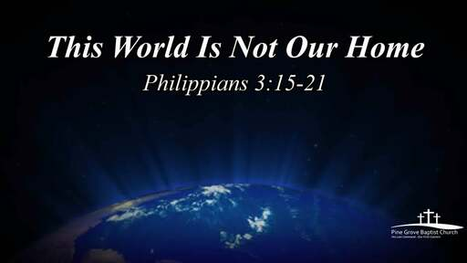 Sunday Service Phillipians 3:15-21