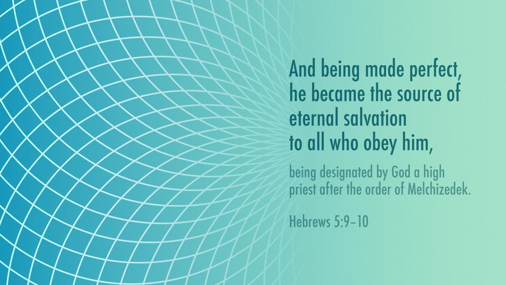 Hebrews 5:9–10 large preview
