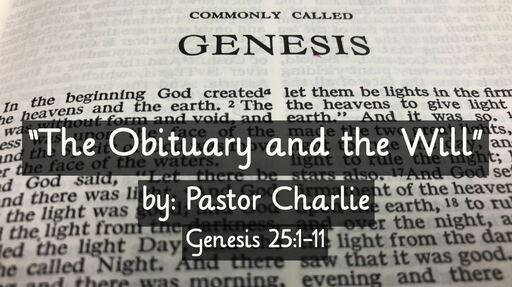 """""""The Obituary and the Will"""""""