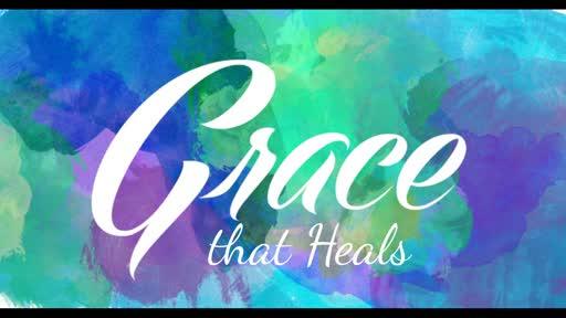 Grace that Heals