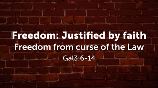 Freedom: Justified by faith