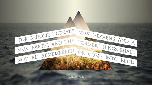 Isaiah 65:17 verse of the day image