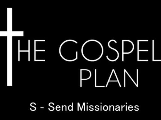 S - Send Missionaries - April 24, 2016