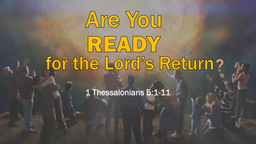 Are You Ready for the Lord's Return