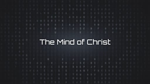 The mind of Christ: Part 2