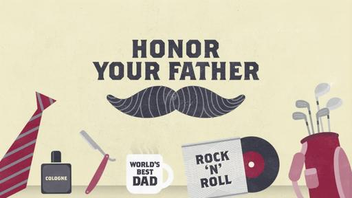 Celebrate Men - Honor Your Father