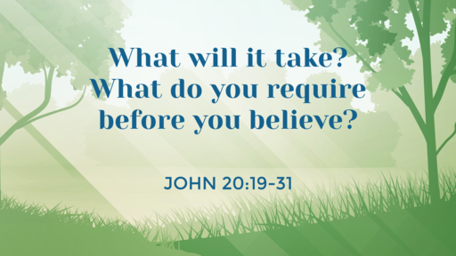 What will it take before you believe?