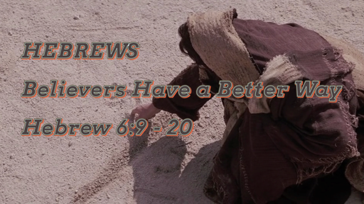 September 1, 2019 Believers Have a Better Way