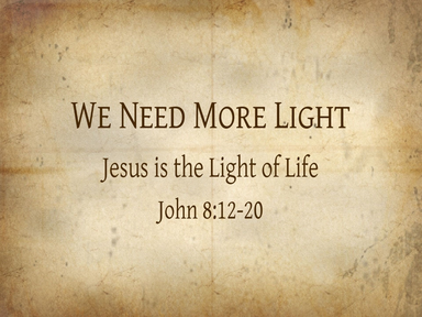 We Need More Light