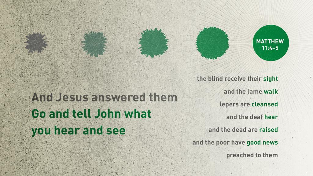 Matthew 11:4–5 large preview