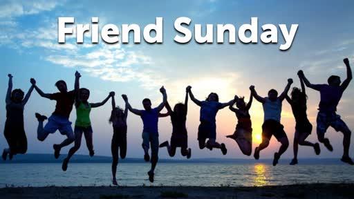 Friend Sunday