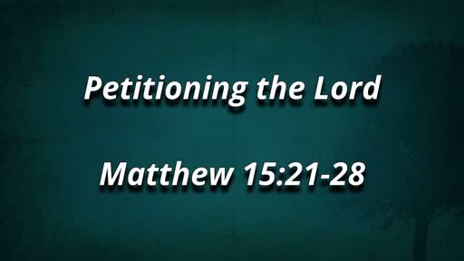 Petitioning the Lord 9/1/2019