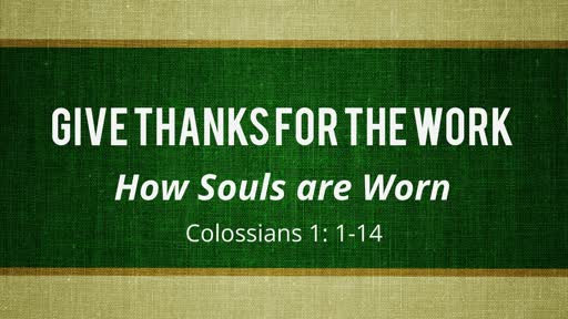 How Souls Are Won: Give Thanks for the Work