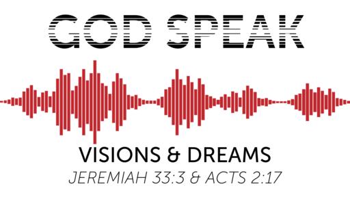 God Speak - Visions & Dreams