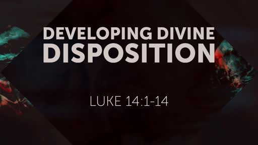 Developing Divine Disposition
