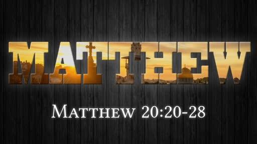 Matthew 20:20-28