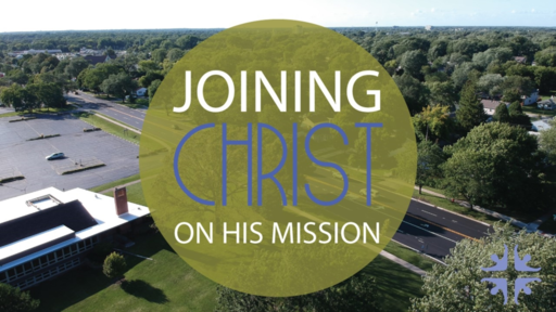 Joining Christ On His Mission