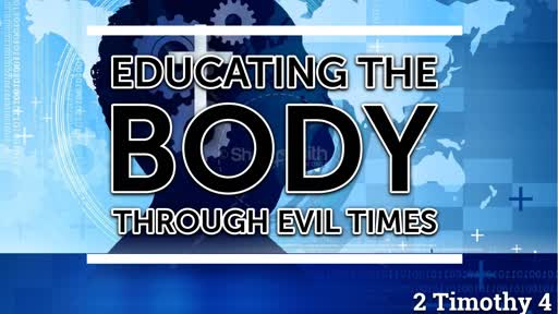 Educating the Body Through Evil Times.