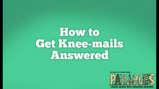 How to get Knee-Mails Answered