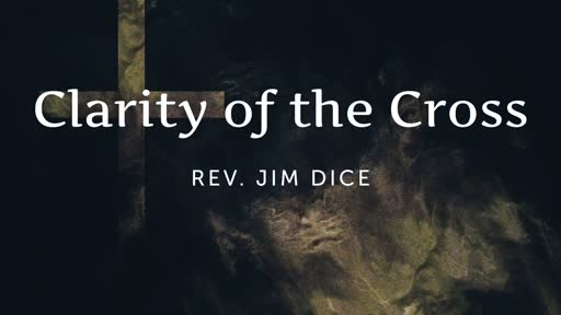 The Clarity of the Cross