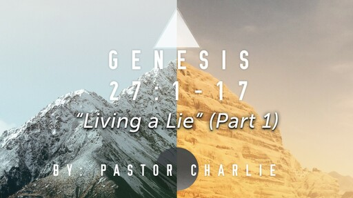 """""""Living a Lie"""" (Part 1)"""