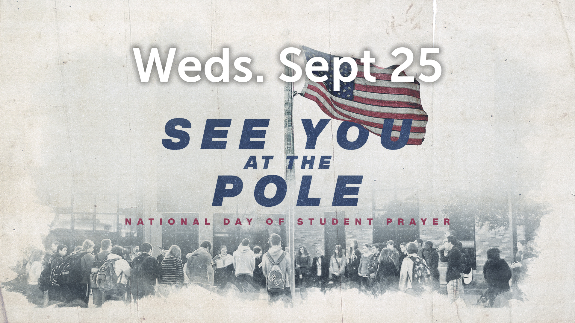 See You At The Pole 2019