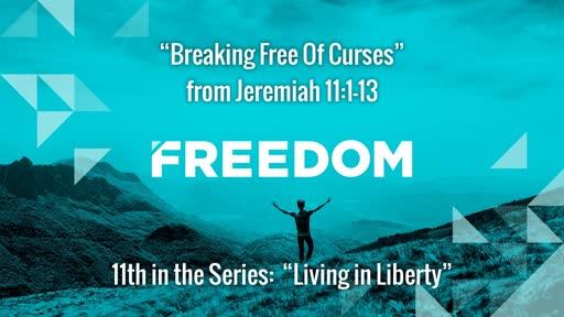 Breaking Free Of Curses