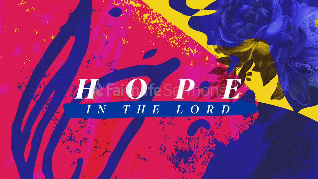 Hope In The Lord large preview