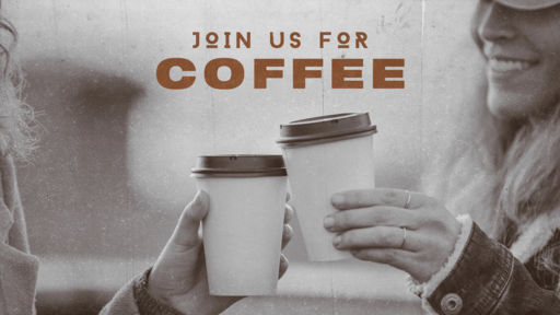 Join Us For Coffee Cup