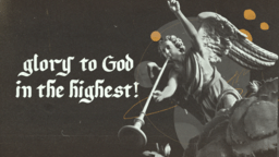 Glory to God in the Highest  PowerPoint Photoshop image 5