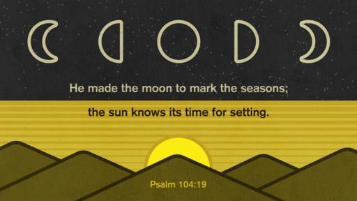 Psalm 104:19 verse of the day image